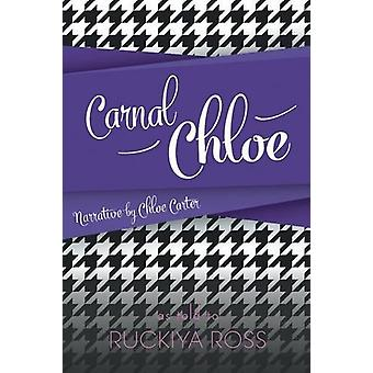 Carnal Chloe by Carnal Chloe - 9781682132814 Book