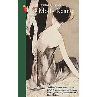 Molly Keanen mahdollisuuksien ottaminen - 9781844084005 Kirja
