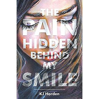 De pijn verborgen achter mijn glimlach door Kj Harden