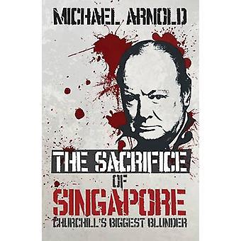 Uppoffringen av Singapore av Arnold Michael