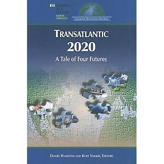 Transatlantic 2020 by Daniel S. Hamilton