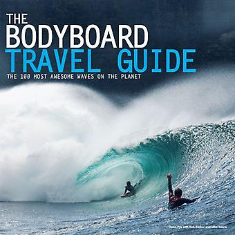 The bodyboard travel guide