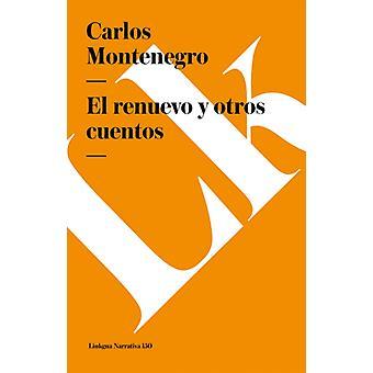 Renuevo Y Otros Cuentos av Carlos Montenegro