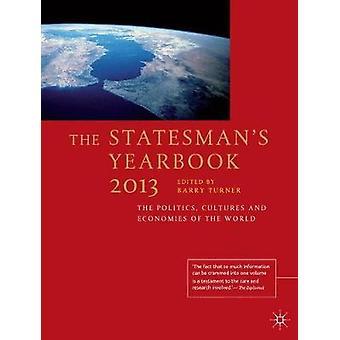 The Statesmans Yearbook 2013 av Edited av B Turner