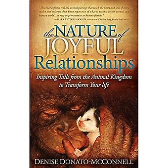 The Nature of Joyful Relationships