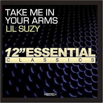 Lil Suzy - Take Me in Your Arms [CD] USA import
