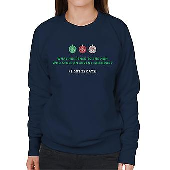 Christmas Cracker Joke Stolen Advent Calendar 24 Years Women's Sweatshirt