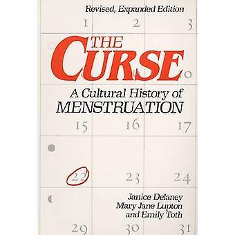 Der Fluch - eine Kulturgeschichte der Menstruation von Janice Delaney - Mar
