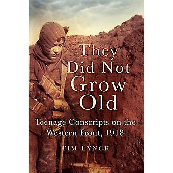Non crescono vecchi - adolescenti coscritti sul Western Front 1918 b