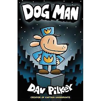 Äventyr av hund Man - hund Man av Dav Pilkey - 9781407140391 bok