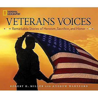 Veteranen-Stimmen - bemerkenswerte Geschichten des Heldentums - Opfer- und Hono