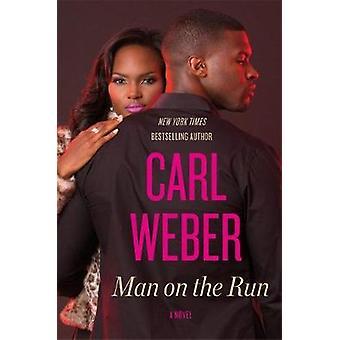Homem em fuga por Carl Weber - livro 9781455505302