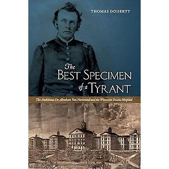El mejor ejemplar de un tirano - el ambicioso doctor Abraham Van Norstran