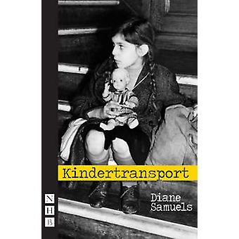 Kindertransport Diane Samuels - 9781854595270 kirja