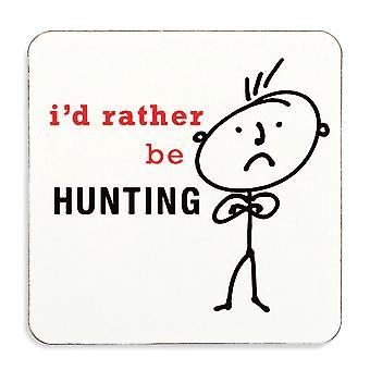 Men's I'd Rather Be Hunting Coaster Cork Backed