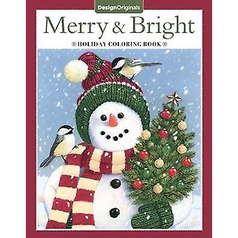 Merry & Bright Holiday Coloring Book by Valerie McKeehan - 978149