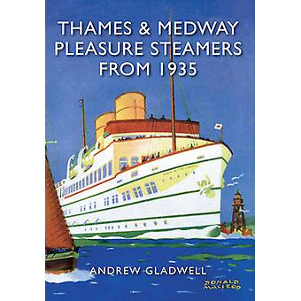 Thames and Medway Pleasure Steamers from 1935 by Andrew Gladwell - 97