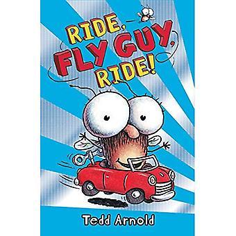 Rida, flyga kille, Ride!