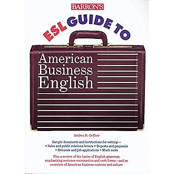 Barron Esl Guide to American Business anglais