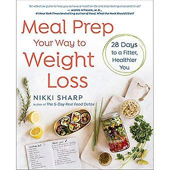 Måltiden Prep din väg till viktminskning