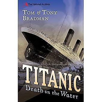 Titanic: Döden på vattnet