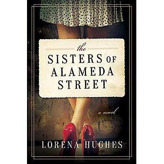 De zusters van Alameda Street
