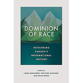 Heerschappij van Race: Rethinking Canada's internationale History