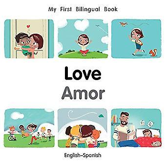 Mijn eerste tweetalige boek-liefde (Engels-Spaans) (mijn eerste tweetalige boek) [Board boek]