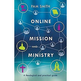 Online Mission and Ministry by Smith & Pam