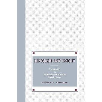 Retrospectiva y focalización de la visión en cuatro novelas francés del siglo XVIII por Edmiston & William F.