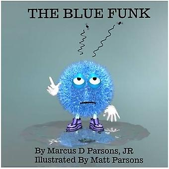 The Blue Funk by Parsons & Matthew