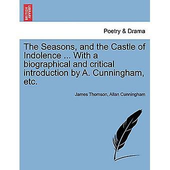 المواسم وقلعة الكسل... مع مقدمة عن السيرة الذاتية والحرجة بألف كننغهام إلخ جيمس تومسون &