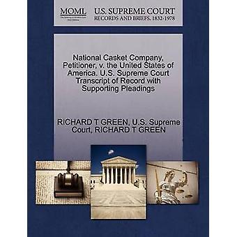 Nacional Cofre empresa demandante v. los Estados Unidos de América. Transcripción de Tribunal Supremo Estados Unidos del registro con el apoyo de escritos por GREEN y RICHARD T