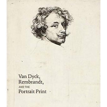 Van Dyck - Rembrandt - and the Portrait Print by Victoria Sancho Lobi