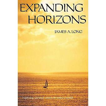 Expanding Horizons by James A. Long - 9780911500752 Book