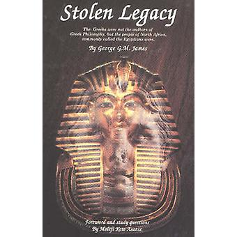 Stolen Legacy - Greek Philosophy is Stolen Egyptian Philosophy by Geor