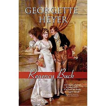 Regency Buck by Georgette Heyer - 9781402213496 Book