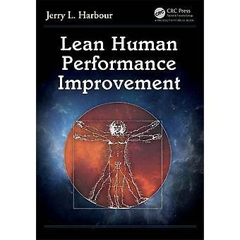 Lean Human Performance Improvement by Jerry L. Harbour - 978148229881