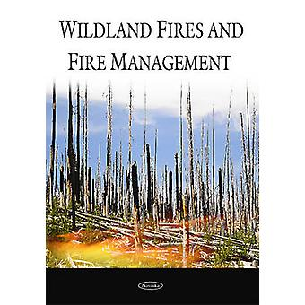 Wildland Fires and Fire Management by Government Accountability Offic