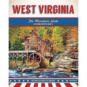 West Virginia by John Hamilton - 9781680783520 Book