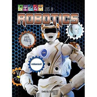 Steam Jobs in Robotics by Ruth Kirk - 9781683423959 Book