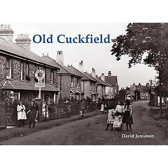 Old Cuckfield by David Jamieson - 9781840337853 Book