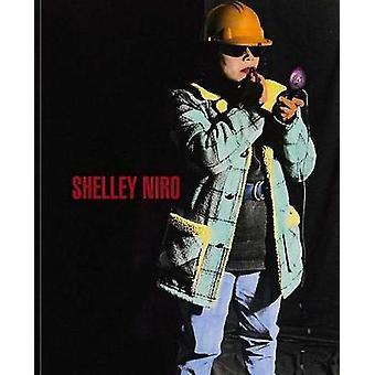 Shelley Niro by Shelley Niro - 9783958294011 Book