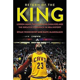 Retorno do rei: Lebron James, o Cleveland Cavaliers e o maior retorno na história da NBA
