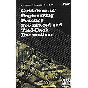 Guidelines of Engineering Practice for Braced and Tied-Back Excavatio