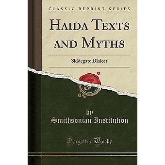 Haida Texts and Myths by Institution