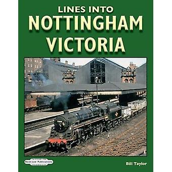 Lines Into Nottingham Victoria by Bill Taylor