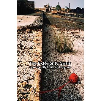 The Exteriority Crisis from the city limits and beyond by Bragg & Eric W.