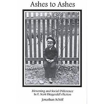 Ashes to Ashes - Mourning and Social Difference in F.Scott Fitzgerald'