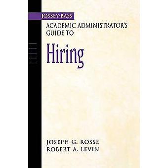 Kustantanut Jossey-Bass akateeminen Administrator's Guide to vuokraus Joseph g.